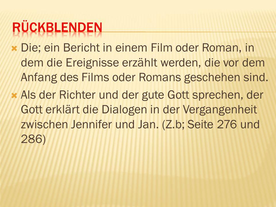 Die; ein Bericht in einem Film oder Roman, in dem die Ereignisse erzählt werden, die vor dem Anfang des Films oder Romans geschehen sind. Als der Rich