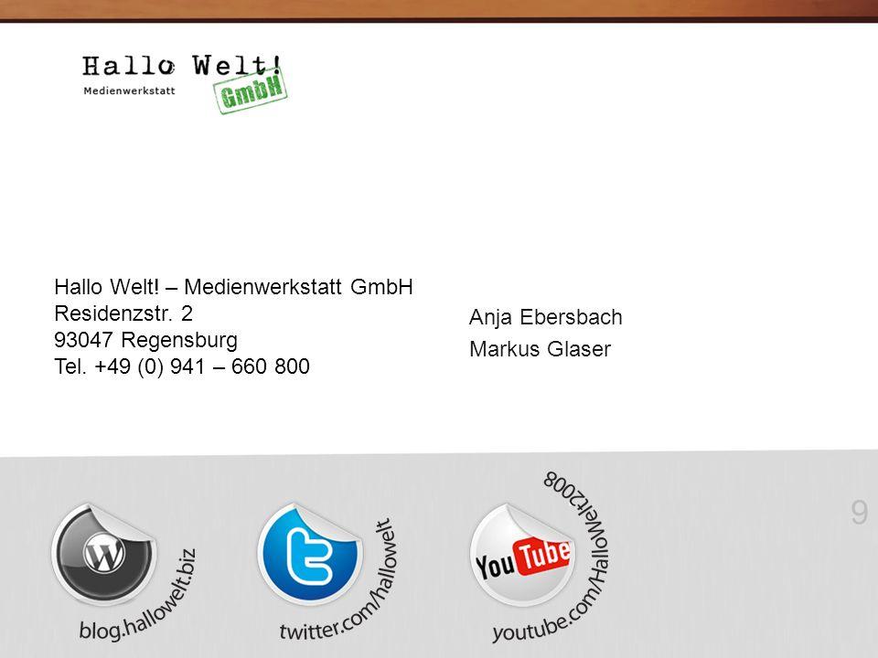 9 Hallo Welt. – Medienwerkstatt GmbH Residenzstr.