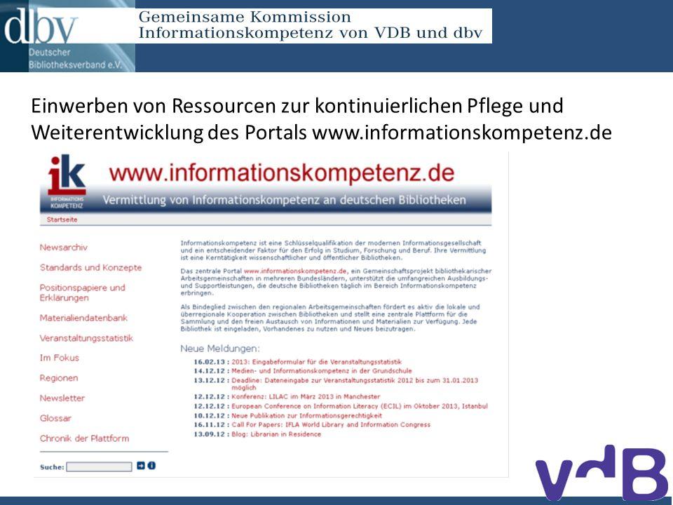 Einwerben von Ressourcen zur kontinuierlichen Pflege und Weiterentwicklung des Portals www.informationskompetenz.de