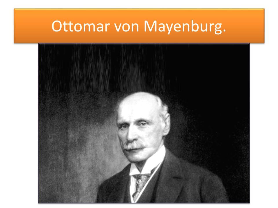 Ottomar von Mayenburg.