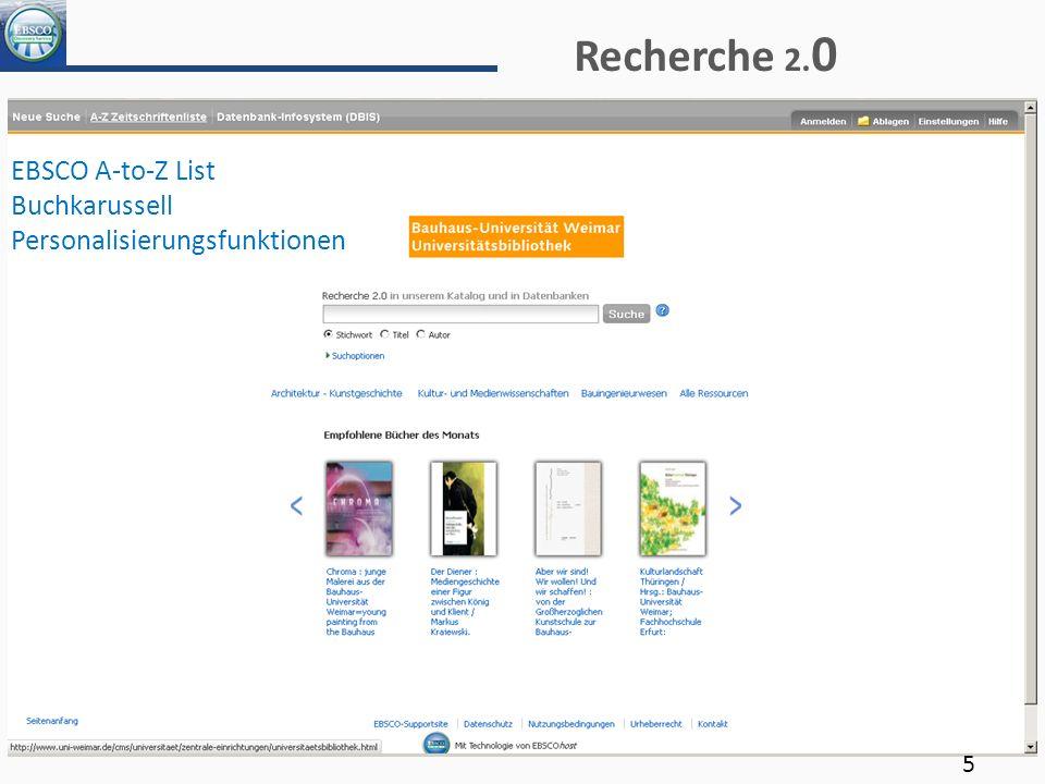 Recherche 2. 0 EBSCO A-to-Z List Buchkarussell Personalisierungsfunktionen 5