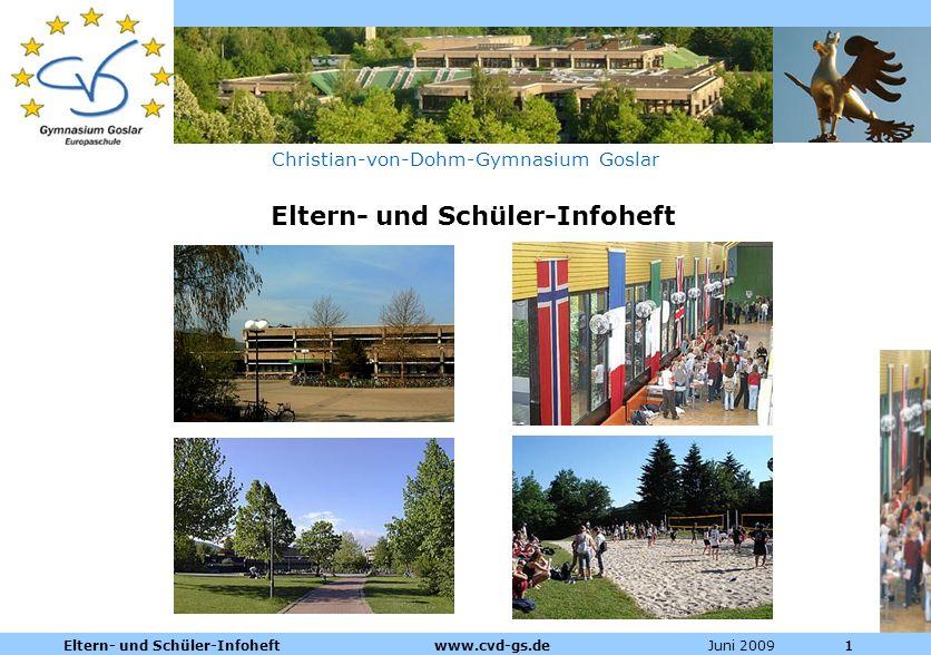 Dienstleistungen für die Pharmazeutische Industrie Juni 2009Eltern- und Schüler-Infoheft www.cvd-gs.de111 Christian-von-Dohm-Gymnasium Goslar Eltern-