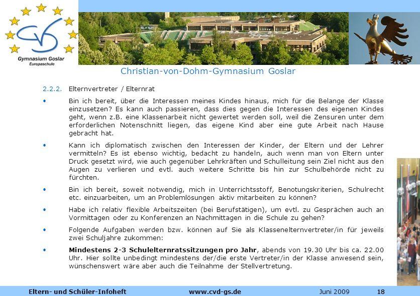 Dienstleistungen für die Pharmazeutische Industrie Juni 2009Eltern- und Schüler-Infoheft www.cvd-gs.de18 Christian-von-Dohm-Gymnasium Goslar 2.2.2.Elt