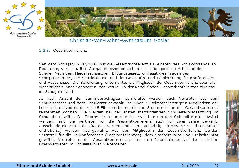 Dienstleistungen für die Pharmazeutische Industrie Juni 2009Eltern- und Schüler-Infoheft www.cvd-gs.de22 Christian-von-Dohm-Gymnasium Goslar 2.2.5. Ge
