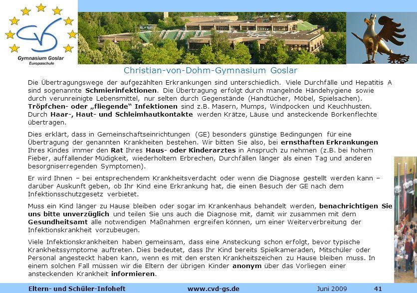 Dienstleistungen für die Pharmazeutische Industrie Juni 2009Eltern- und Schüler-Infoheft www.cvd-gs.de41 Christian-von-Dohm-Gymnasium Goslar Die Übert
