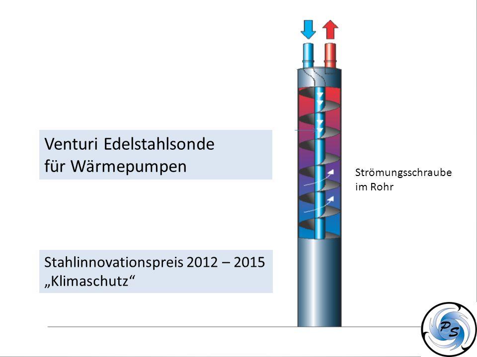 Strömungsschraube im Rohr Venturi Edelstahlsonde für Wärmepumpen Stahlinnovationspreis 2012 – 2015 Klimaschutz