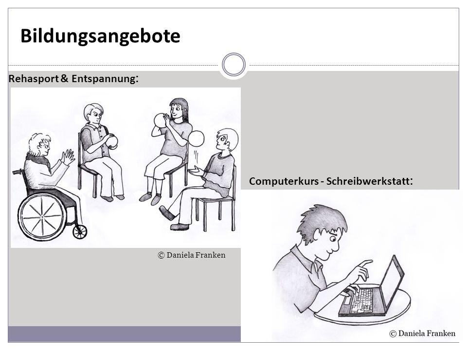 Bildungsangebote Rehasport & Entspannung : Computerkurs - Schreibwerkstatt : © Daniela Franken