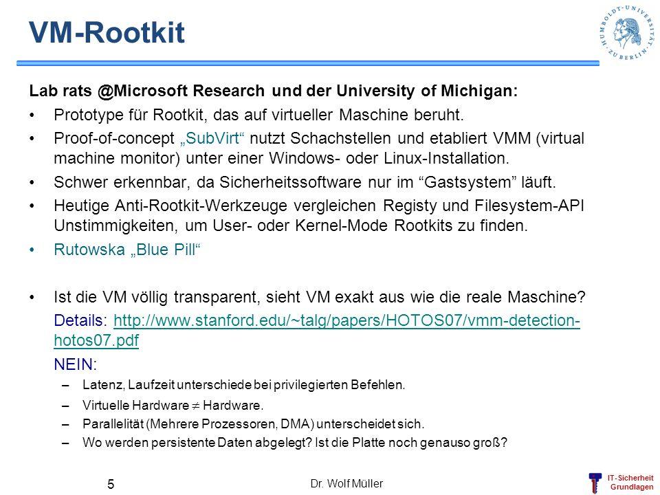 IT-Sicherheit Grundlagen VM-Rootkit Lab rats @Microsoft Research und der University of Michigan: Prototype für Rootkit, das auf virtueller Maschine be