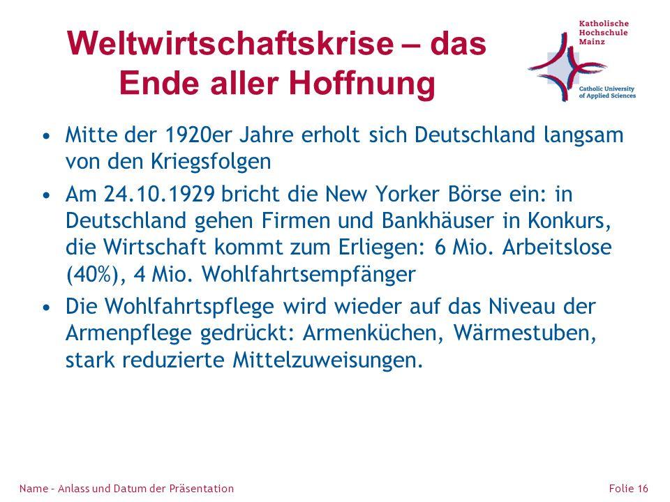 Weltwirtschaftskrise – das Ende aller Hoffnung Mitte der 1920er Jahre erholt sich Deutschland langsam von den Kriegsfolgen Am 24.10.1929 bricht die New Yorker Börse ein: in Deutschland gehen Firmen und Bankhäuser in Konkurs, die Wirtschaft kommt zum Erliegen: 6 Mio.