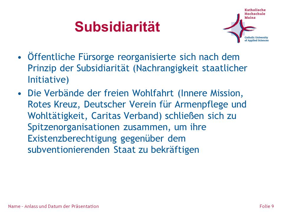 Ziele der Reichswohlfahrtspflege Öffentliche Fürsorge muss reduziert werden.