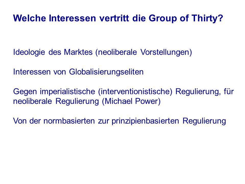 Welche Interessen vertritt die Group of Thirty.