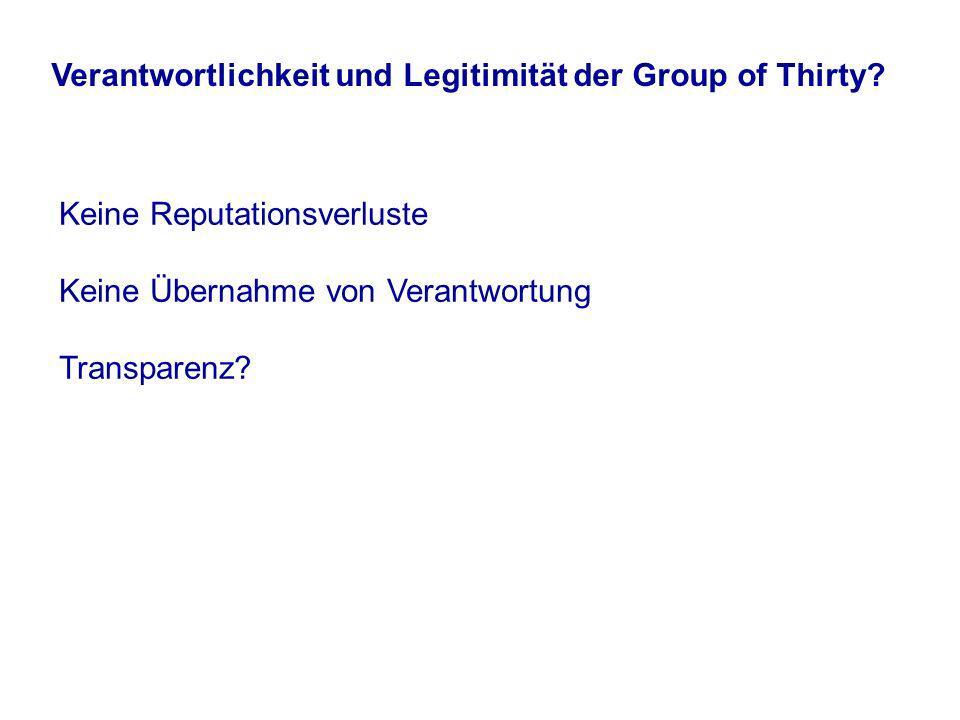 Verantwortlichkeit und Legitimität der Group of Thirty.