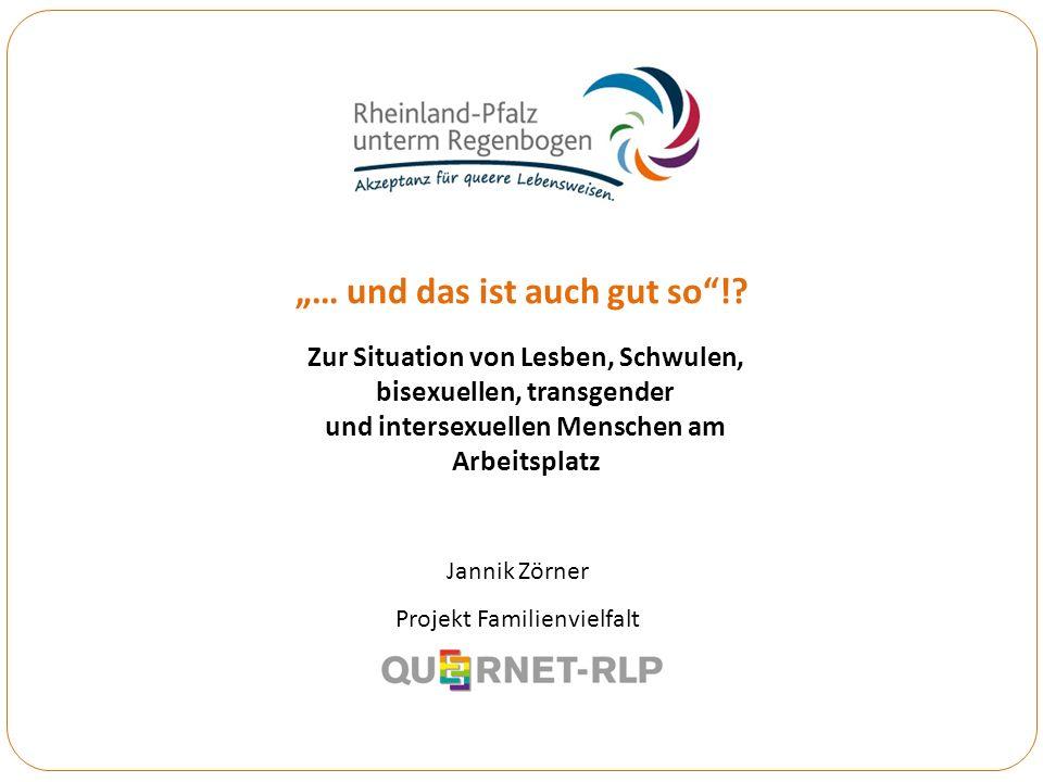 Referent: Jannik Zörner, QueerNet RLP Weitere Handlungsfelder des Landesaktionsplans Rheinland-Pfalz unterm Regenbogen Rechtspolitik und Polizei: Gleichstellung eingetr.