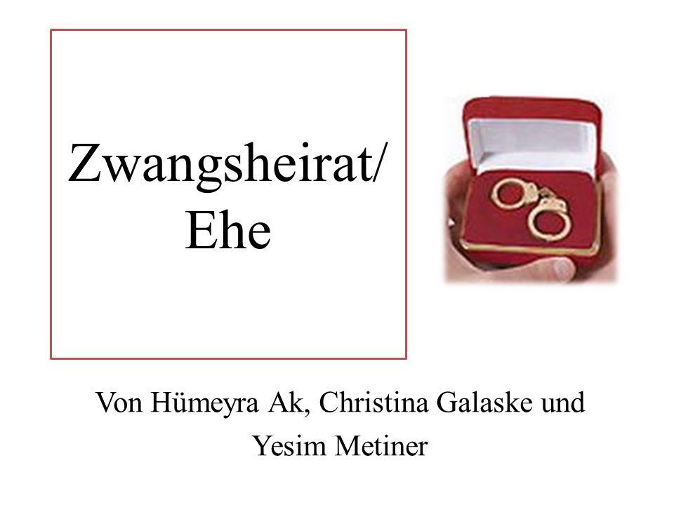 Zwangsheirat/ Ehe Von Hümeyra Ak, Christina Galaske und Yesim Metiner