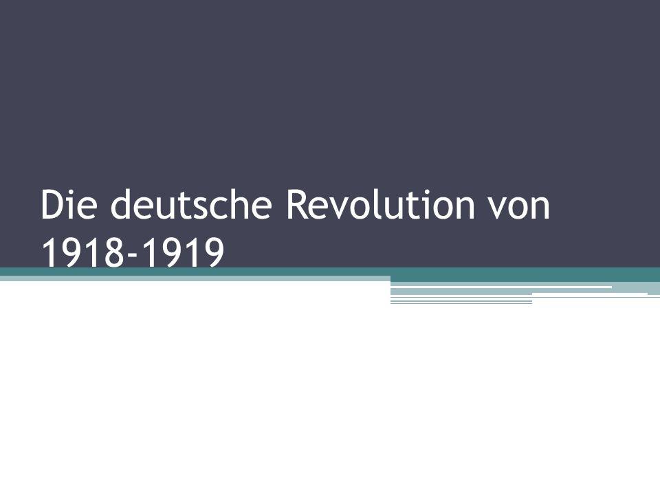 Die deutsche Revolution von 1918-1919