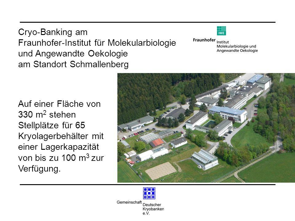 Auf einer Fläche von 330 m 2 stehen Stellplätze für 65 Kryolagerbehälter mit einer Lagerkapazität von bis zu 100 m 3 zur Verfügung. Cryo-Banking am Fr