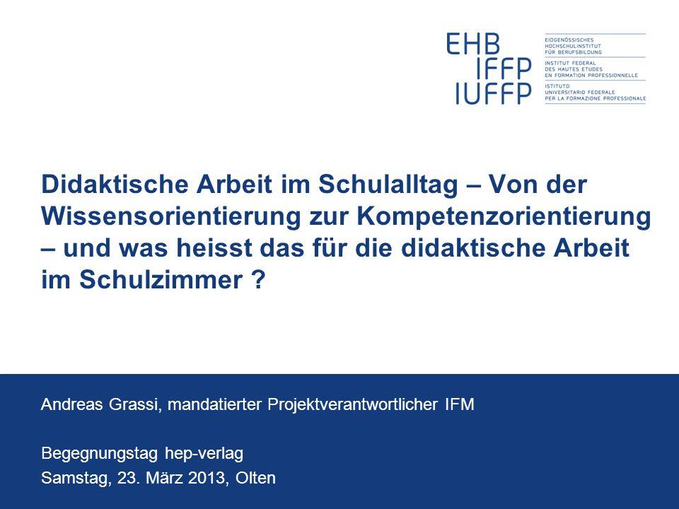 23.03.2013Andreas Grassi 2 Begegnungstag hep-verlag BCH/FPS folio 1/2013