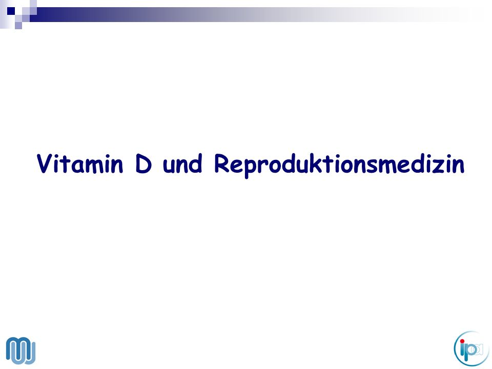 Vitamin D und Reproduktionsmedizin