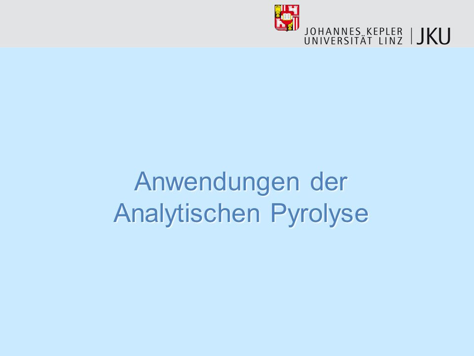 Anwendungen der Analytischen Pyrolyse