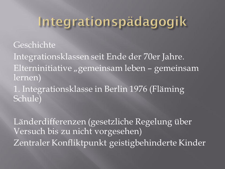 Geschichte Integrationsklassen seit Ende der 70er Jahre.