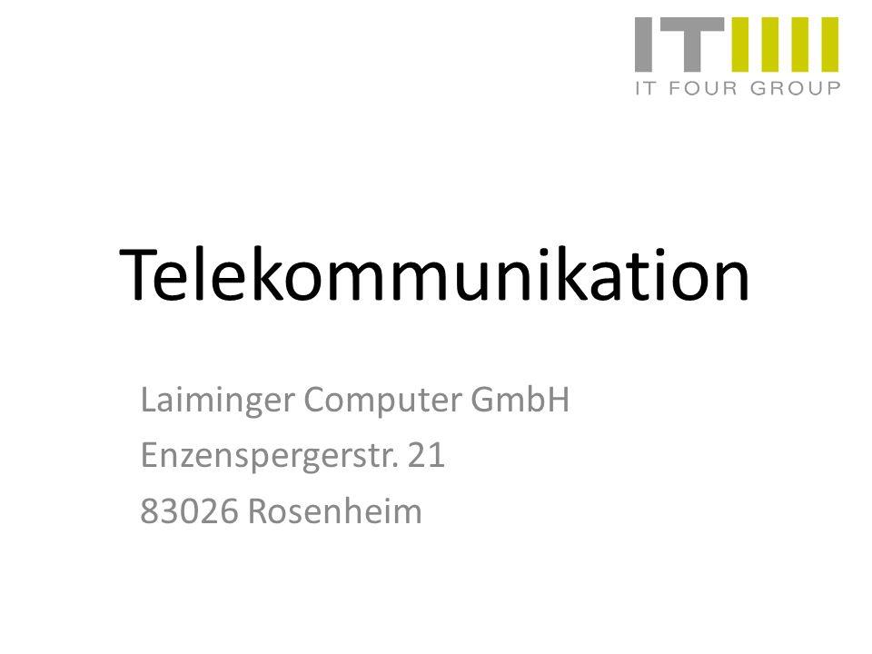 Telekommunikation Laiminger Computer GmbH Enzenspergerstr. 21 83026 Rosenheim