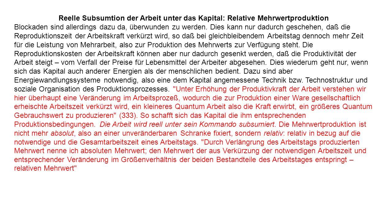 Reelle Subsumtion der Arbeit unter das Kapital: Relative Mehrwertproduktion Blockaden sind allerdings dazu da, überwunden zu werden.