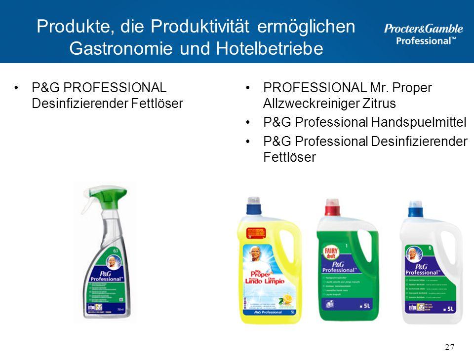 Produkte, die Produktivität ermöglichen Gastronomie und Hotelbetriebe P&G PROFESSIONAL Desinfizierender Fettlöser PROFESSIONAL Mr. Proper Allzweckrein