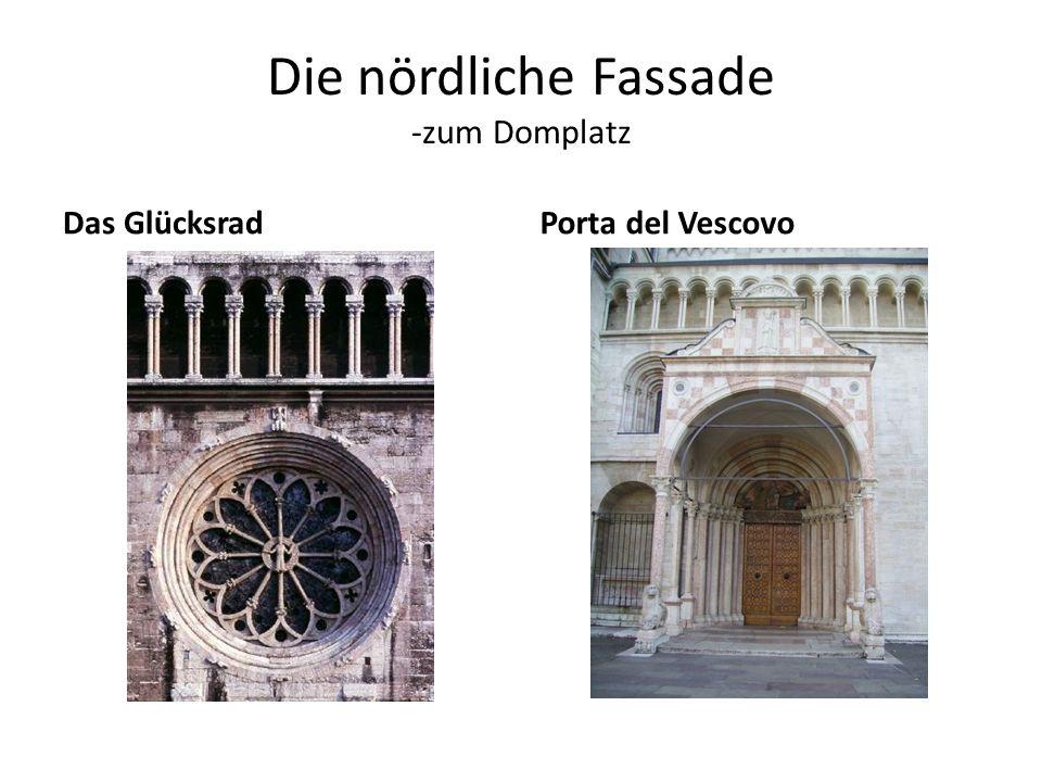 Nördliche Fassade – zum Domplatz: das GLÜCKSRAD In der Mitte steht die Göttin des Glückes.