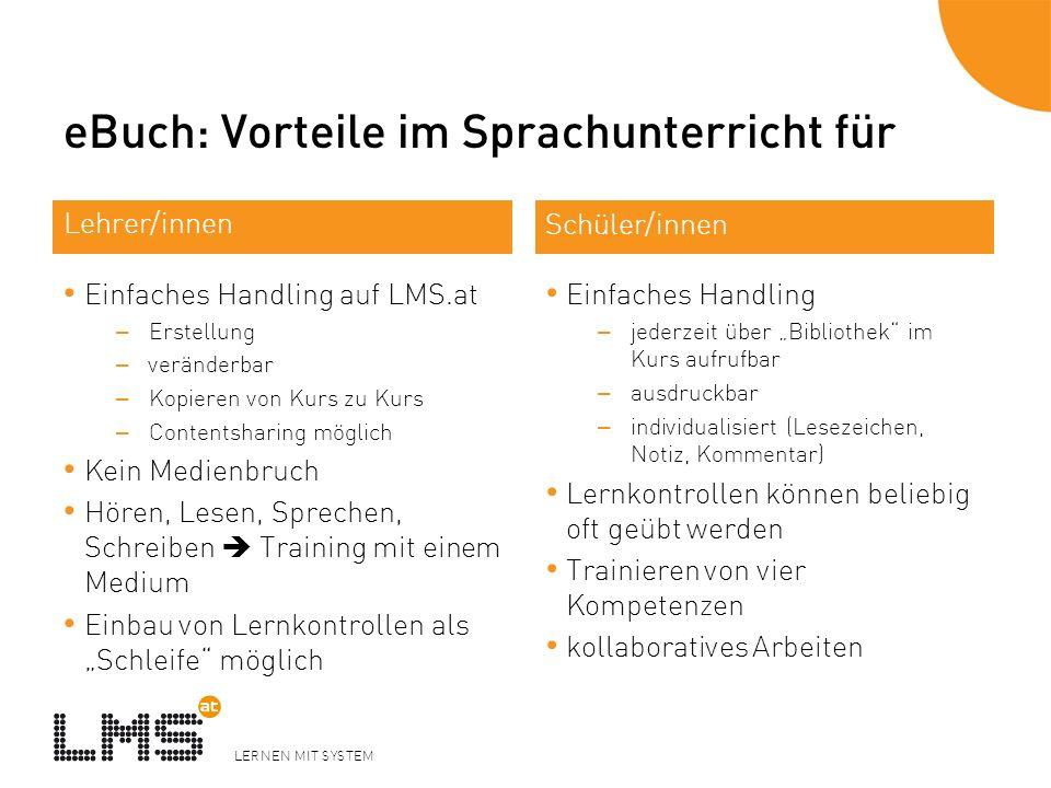 LERNEN MIT SYSTEM eBuch: Vorteile im Sprachunterricht für Einfaches Handling auf LMS.at – Erstellung – veränderbar – Kopieren von Kurs zu Kurs – Conte