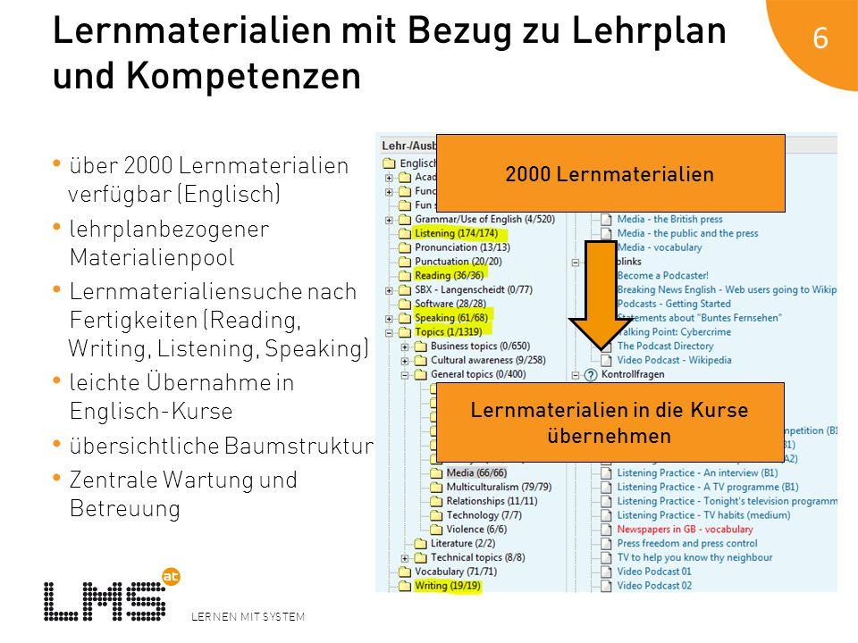 LERNEN MIT SYSTEM Lernmaterialien mit Bezug zu Lehrplan und Kompetenzen über 2000 Lernmaterialien verfügbar (Englisch) lehrplanbezogener Materialienpo