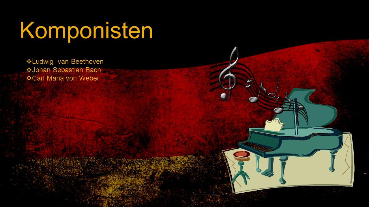 Komponisten Ludwig van Beethoven Johan Sebastian Bach Carl Maria von Weber