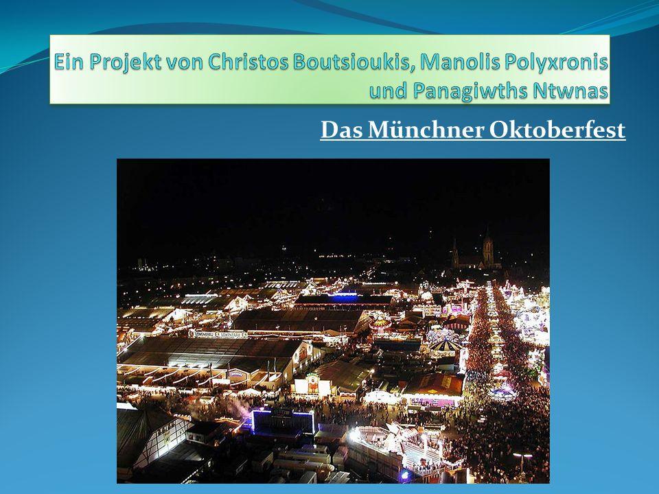 Das Oktoberfest in München ist das größte Volksfest der Welt.
