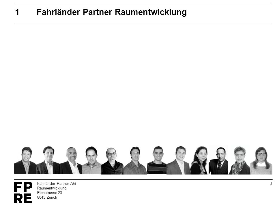 4 Fahrländer Partner AG Raumentwicklung Eichstrasse 23 8045 Zürich 1.1Fahrländer Partner Raumentwicklung -Aktiengesellschaft mit Sitz in Zürich (gegründet 2006) -2 Partner - Stefan Fahrländer, Dr.