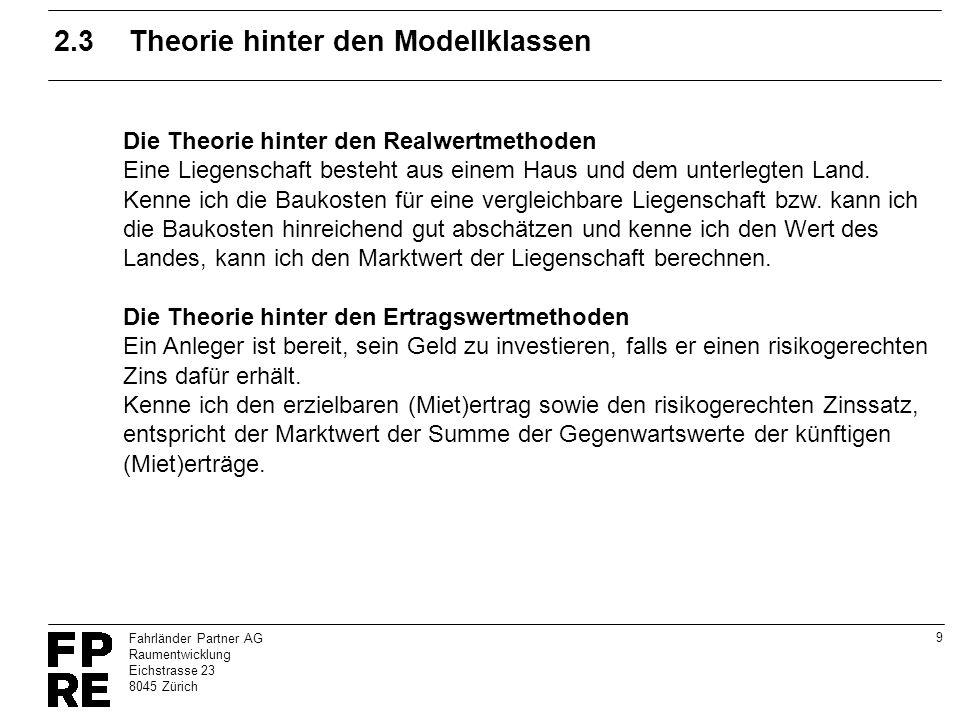 10 Fahrländer Partner AG Raumentwicklung Eichstrasse 23 8045 Zürich 2.4Grundzüge der hedonischen Theorie (Vergleichswerte) Jede Immobilie verfügt über eine Reihe von Eigenschaften (z.B.