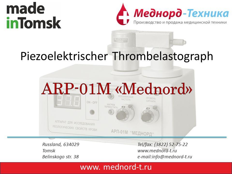 Russland, 634029 Tel/fax: (3822) 52-75-22 Tomsk www.mednord-t.ru Belinskogo str.