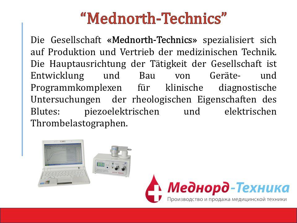 Die Gesellschaft «Mednorth-Technics» spezialisiert sich auf Produktion und Vertrieb der medizinischen Technik.