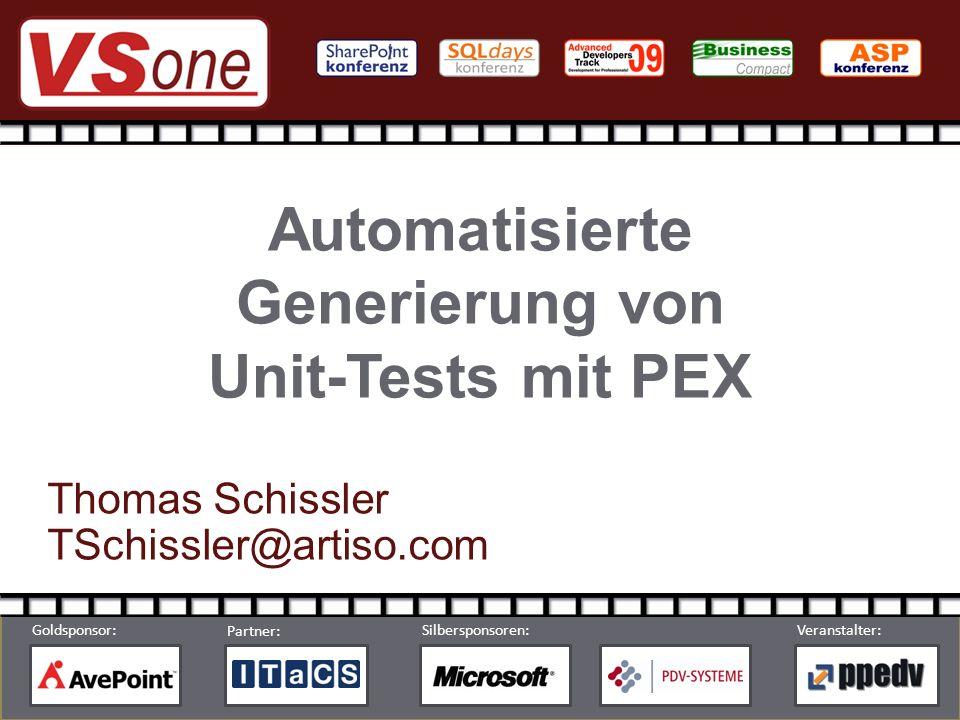 © by ppedv AG Partner: Silbersponsoren:Veranstalter: Goldsponsor: Automatisierte Generierung von Unit-Tests mit PEX Thomas Schissler TSchissler@artiso.com