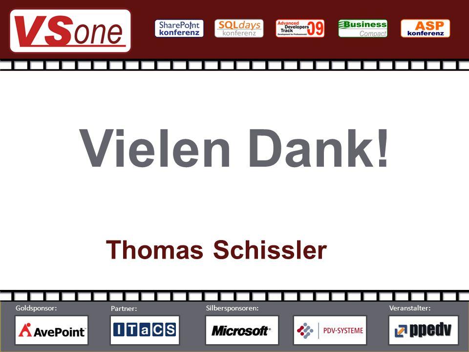 © by ppedv AG Partner: Silbersponsoren:Veranstalter: Goldsponsor: Vielen Dank! Thomas Schissler