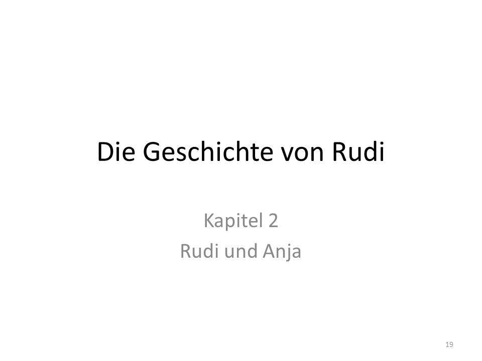 Die Geschichte von Rudi Kapitel 2 Rudi und Anja 19