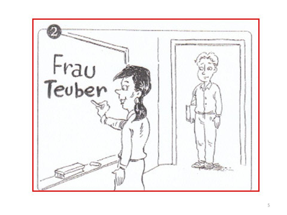 die Deutschlehrerin in der Tür Willkommen in der Deutschklasse in der rechten Hand an der Tafel der Stift im Sommer (im Winter) Im Klassenzimmer Frau Teuber schreibt ihren Namen.