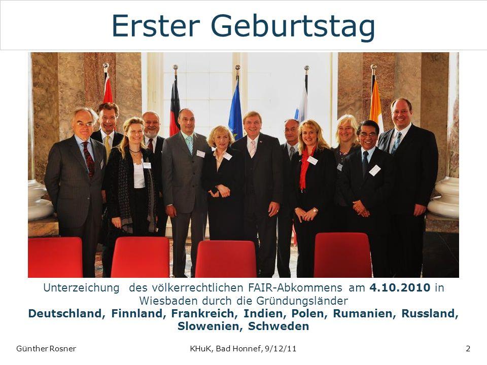 Erster Geburtstag Günther RosnerKHuK, Bad Honnef, 9/12/112 Unterzeichung des völkerrechtlichen FAIR-Abkommens am 4.10.2010 in Wiesbaden durch die Grün