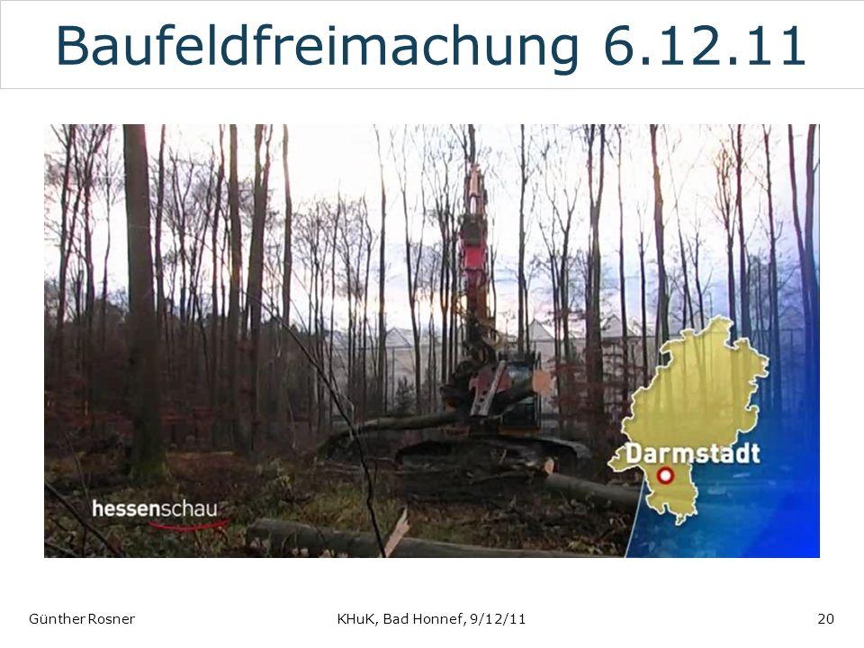 Baufeldfreimachung 6.12.11 Günther RosnerKHuK, Bad Honnef, 9/12/1120