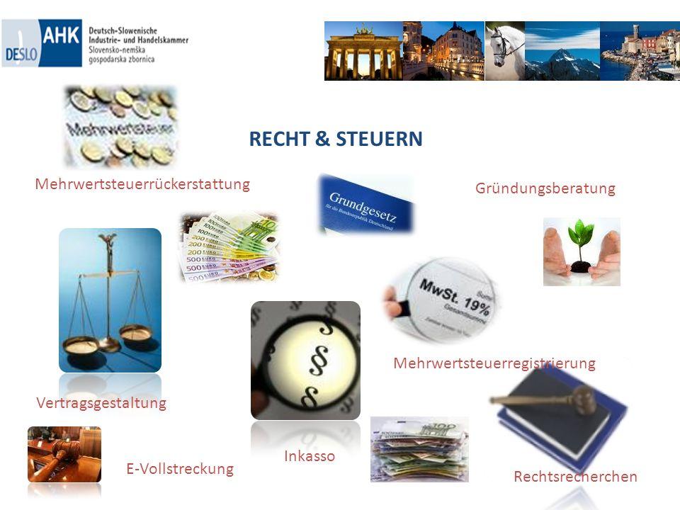 RECHT & STEUERN Gründungsberatung Vertragsgestaltung Inkasso E-Vollstreckung Mehrwertsteuerrückerstattung Rechtsrecherchen Mehrwertsteuerregistrierung