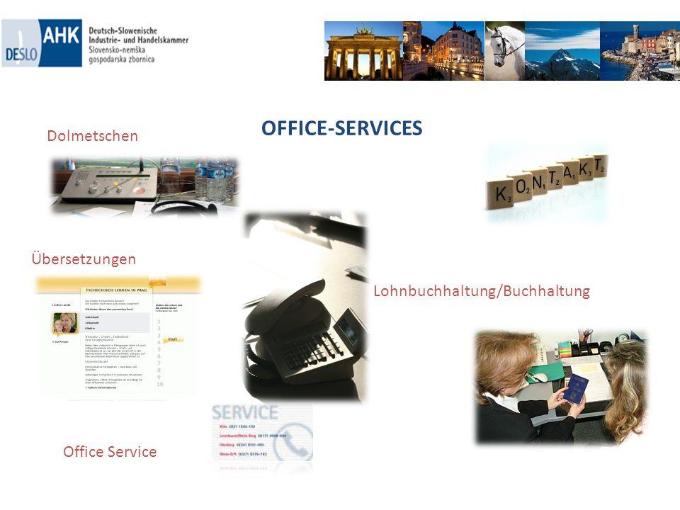 OFFICE-SERVICES Übersetzungen Lohnbuchhaltung/Buchhaltung Dolmetschen Office Service