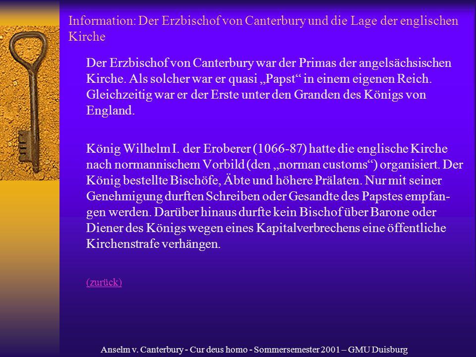 Anselm v. Canterbury - Cur deus homo - Sommersemester 2001 – GMU Duisburg Information: Der Erzbischof von Canterbury und die Lage der englischen Kirch