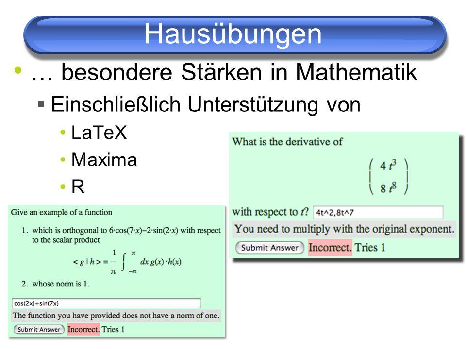 … besondere Stärken in Mathematik Einschließlich Unterstützung von LaTeX Maxima R