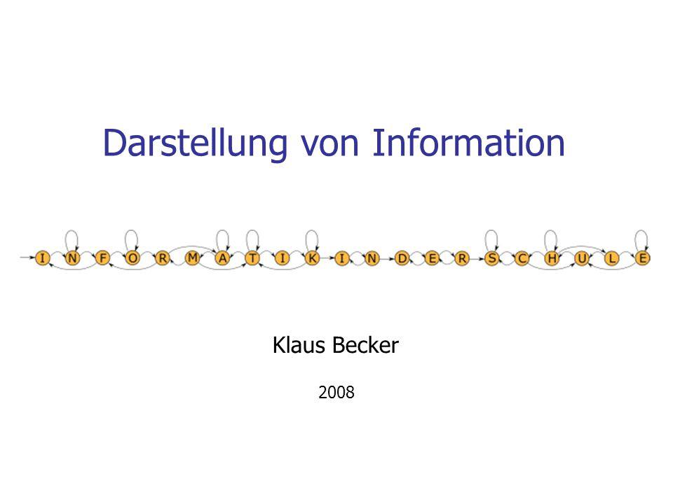 Darstellung von Information Klaus Becker 2008