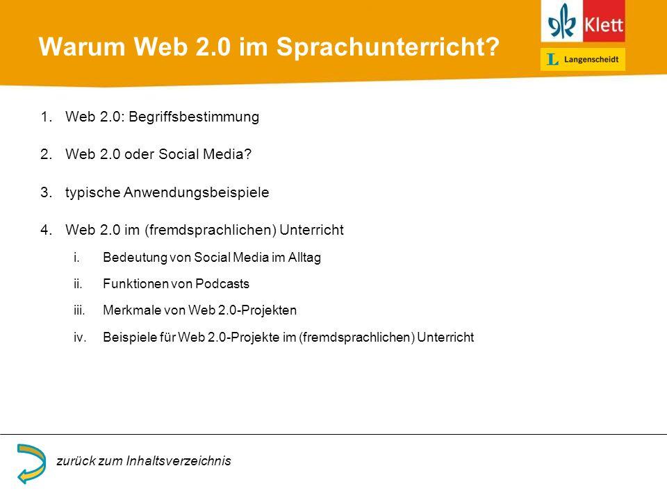 Warum Web 2.0 im Sprachunterricht? 1.Web 2.0: Begriffsbestimmung 2.Web 2.0 oder Social Media? 3.typische Anwendungsbeispiele 4.Web 2.0 im (fremdsprach