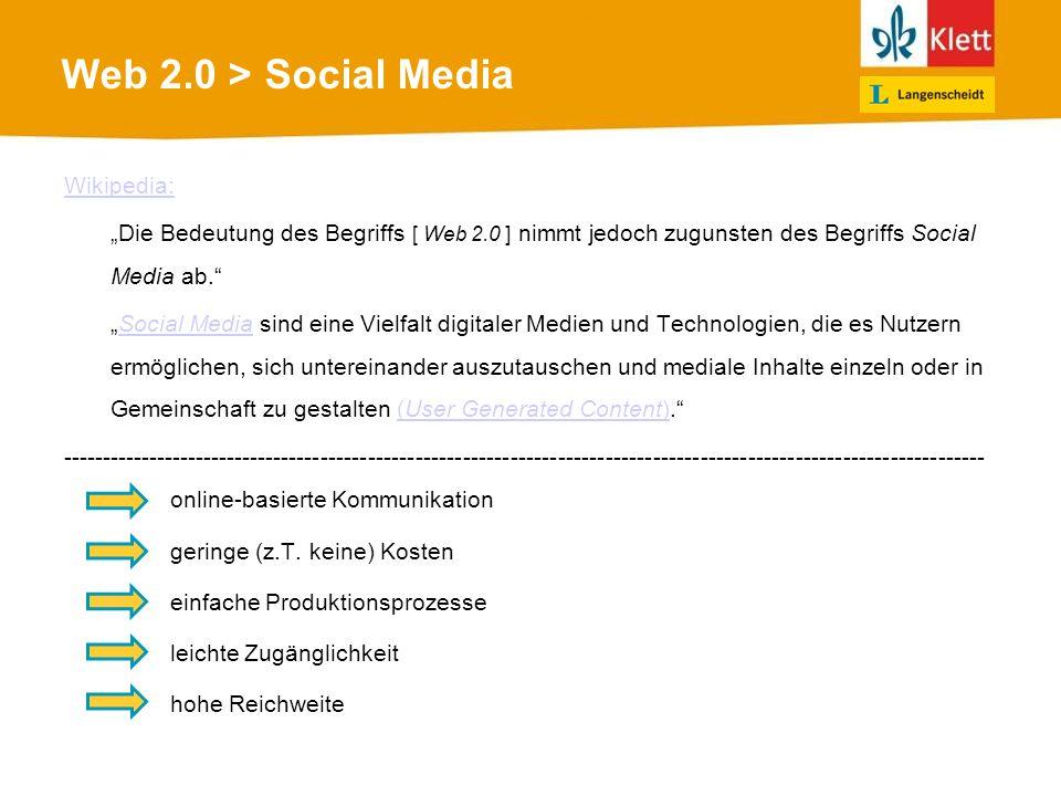Web 2.0 > Social Media Wikipedia: Die Bedeutung des Begriffs [ Web 2.0 ] nimmt jedoch zugunsten des Begriffs Social Media ab.