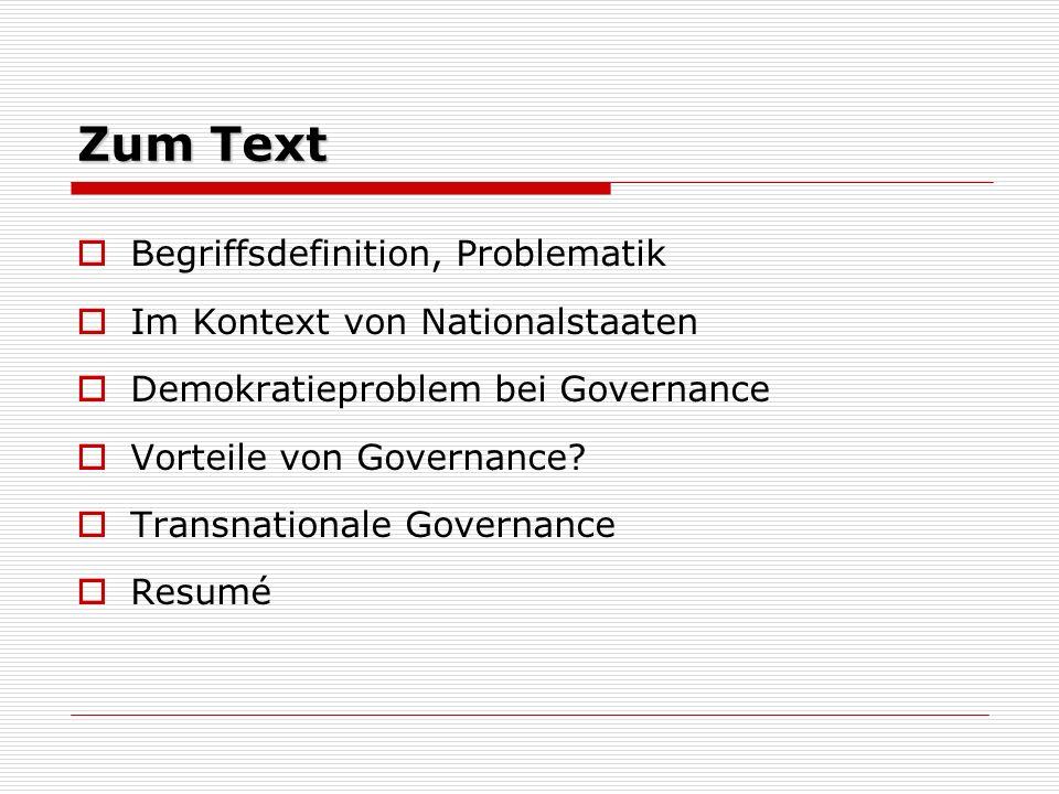 Zum Text Begriffsdefinition, Problematik Im Kontext von Nationalstaaten Demokratieproblem bei Governance Vorteile von Governance.
